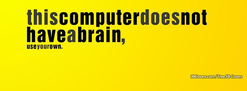 Funny Computer Quote Facebook Cover Photos