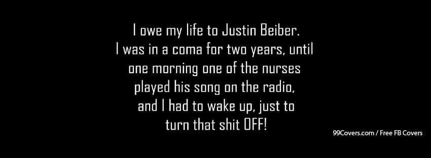 Funny Justin Bieber Quote Facebook Cover Photos