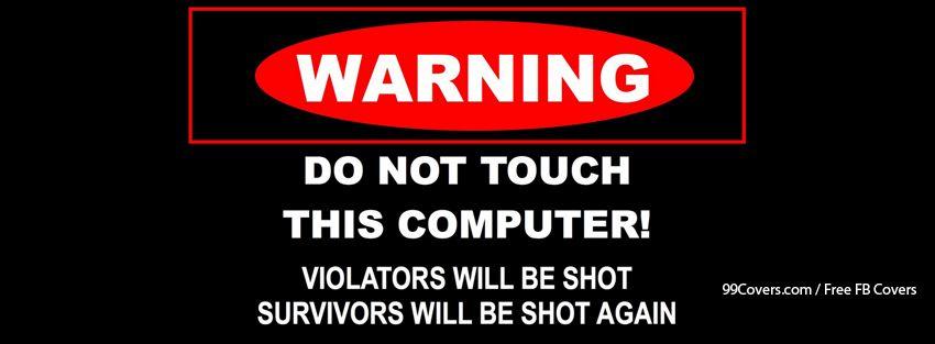 Funny Computer Sign 2 Facebook Cover Photos
