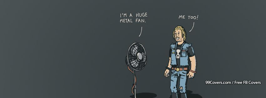 Funny Metal Fan Facebook Cover Photos