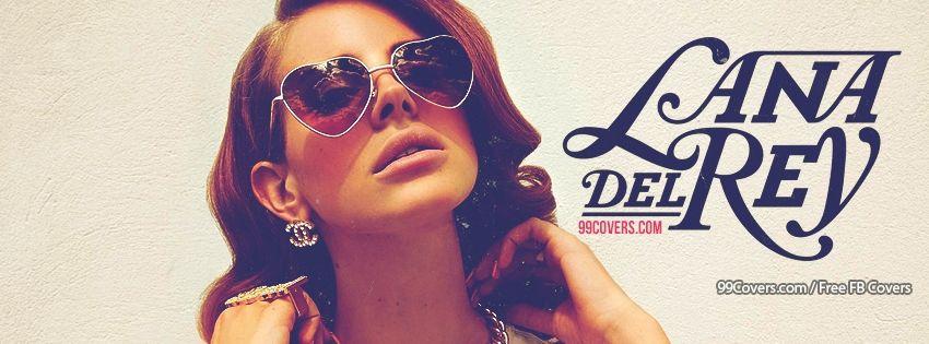 facebook cover photos lana del rey 2 facebook covers