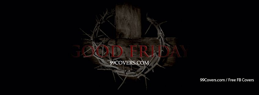 Good Friday Facebook Covers