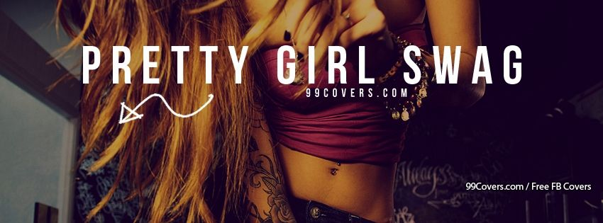 Pretty Girl Swag Facebook Cover Photos