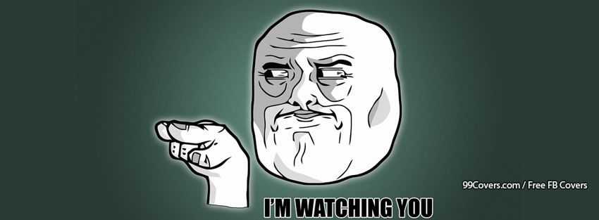 I%5C%5C%5C%27m Watching You Meme Photos