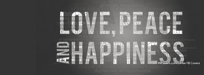 Love Peace And Happiness Facebook Cover Photos