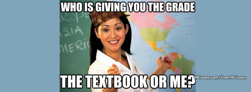 Scumbag Teacher Grading Facebook Cover Photos