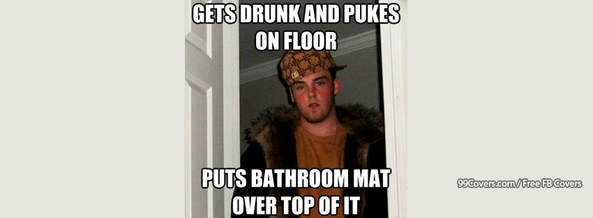 Scumbag Steve Drunk Facebook Cover Photos