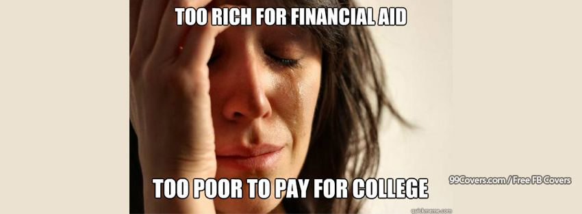 First World Problems Too Poor To Pay For College Facebook Cover Photos