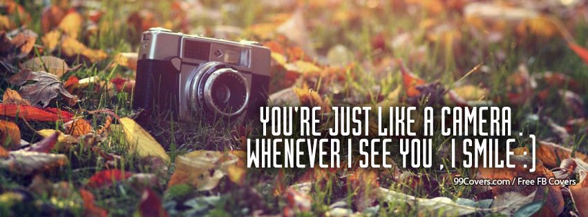 Just Like A Camera Facebook Cover Photos