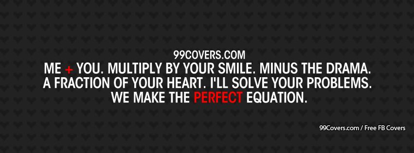 The Perfect Equation Facebook Cover Photos