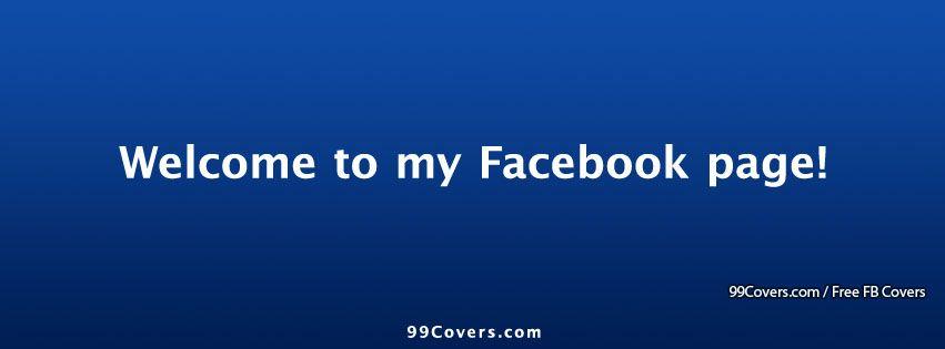facebook cover photos welcome to my facebook page facebook cover