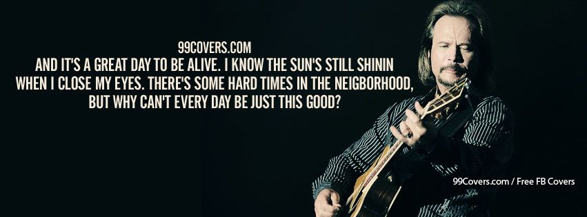 Facebook Cover Photos - Travis Tritt Its A Great Day To Be