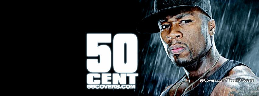 Facebook Cover Photos - 50 Cent Songs Facebook Covers