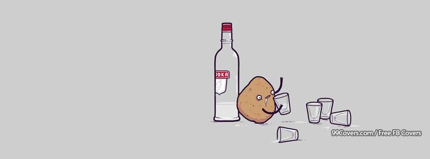 Vodka Potato Facebook Cover Photos