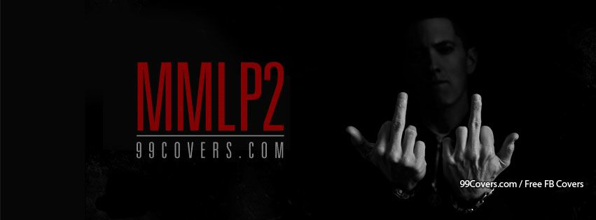 Eminem Mmlp2 Album Facebook Covers