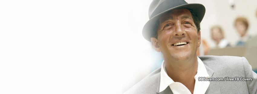 Dean Martin Facebook Cover Photos