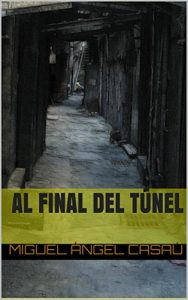 Descargar Al final del túnel pdf, epub, ebook