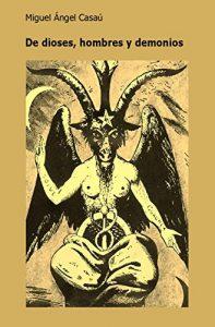Descargar De dioses, hombres y demonios: la novela más adictiva del año. pdf, epub, ebook