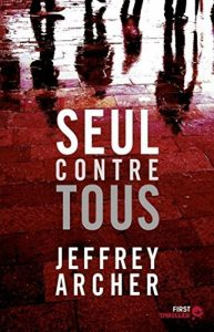Descargar Seul contre tous (First Thriller) pdf, epub, ebook
