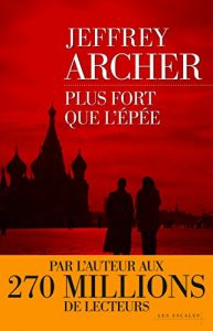 Descargar Plus fort que l'épée pdf, epub, ebook