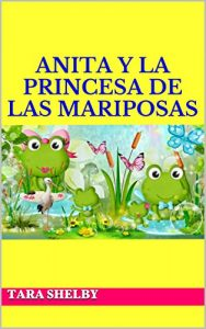 Descargar Anita y la princesa de las mariposas pdf, epub, ebook
