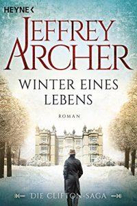 Descargar Winter eines Lebens: Die Clifton Saga 7 – Roman (Die Clifton-Saga) (German Edition) pdf, epub, ebook