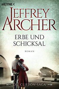 Descargar Erbe und Schicksal: Die Clifton Saga 3 – Roman (Die Clifton-Saga) (German Edition) pdf, epub, ebook