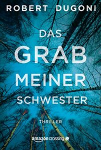 Descargar Das Grab meiner Schwester (Tracy-Crosswhite-Serie 1) (German Edition) pdf, epub, ebook