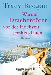 Descargar Warum Drachentöter vor der Hochzeit Jetskis klauen pdf, epub, ebook
