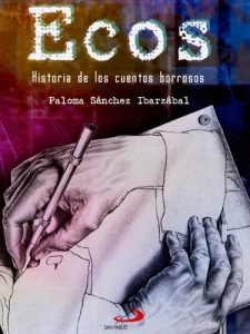 Descargar Ecos. Historia de los cuentos borrosos (Narrativa juvenil) pdf, epub, ebook