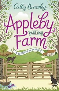Download Appleby Farm – Part One: A Blessing in Disguise pdf, epub, ebook