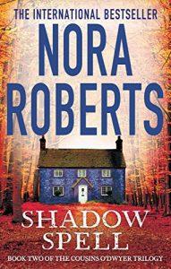 Download Shadow Spell (The Cousins O'Dwyer Trilogy Book 2) pdf, epub, ebook