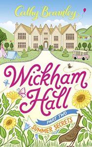 Download Wickham Hall – Part Two: Summer Secrets pdf, epub, ebook