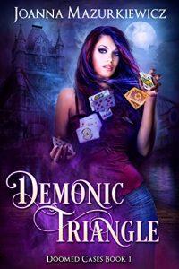 Download Demonic Triangle (Doomed Cases Book 1) pdf, epub, ebook
