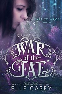 Download Call to Arms (War of the Fae Book 2) pdf, epub, ebook