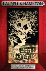 Download Burnt Offerings (Anita Blake Vampire Hunter Book 7) pdf, epub, ebook