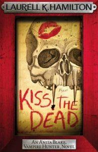 Download Kiss the Dead (Anita Blake Vampire Hunter Book 21) pdf, epub, ebook