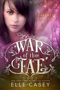 Download Darkness & Light (War of the Fae Book 3) pdf, epub, ebook