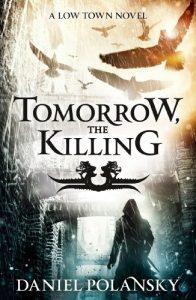 Download Tomorrow, the Killing: Low Town 2 pdf, epub, ebook