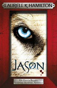 Download Jason (An Anita Blake, Vampire Hunter, novella) (Anita Blake Vampire Hunter Book 23) pdf, epub, ebook