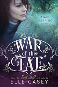 Download Time Slipping (War of the Fae Book 8) pdf, epub, ebook
