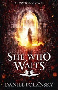 Download She Who Waits: Low Town 3 pdf, epub, ebook