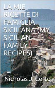 Download La mie ricette di famiglia siciliana pdf, epub, ebook