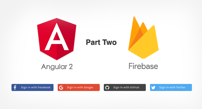 Angular Firebase Facebook, Google,  Github and Twitter Login - Part 2