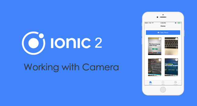Ionic 3 and Angular 2: Using the Native Camera, Take