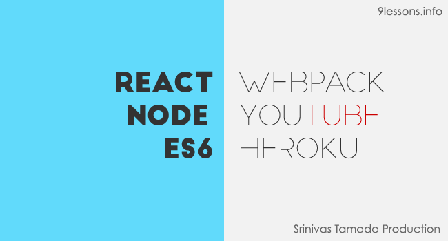 React Webpack Heroku Youtube Instant Search Tutorial