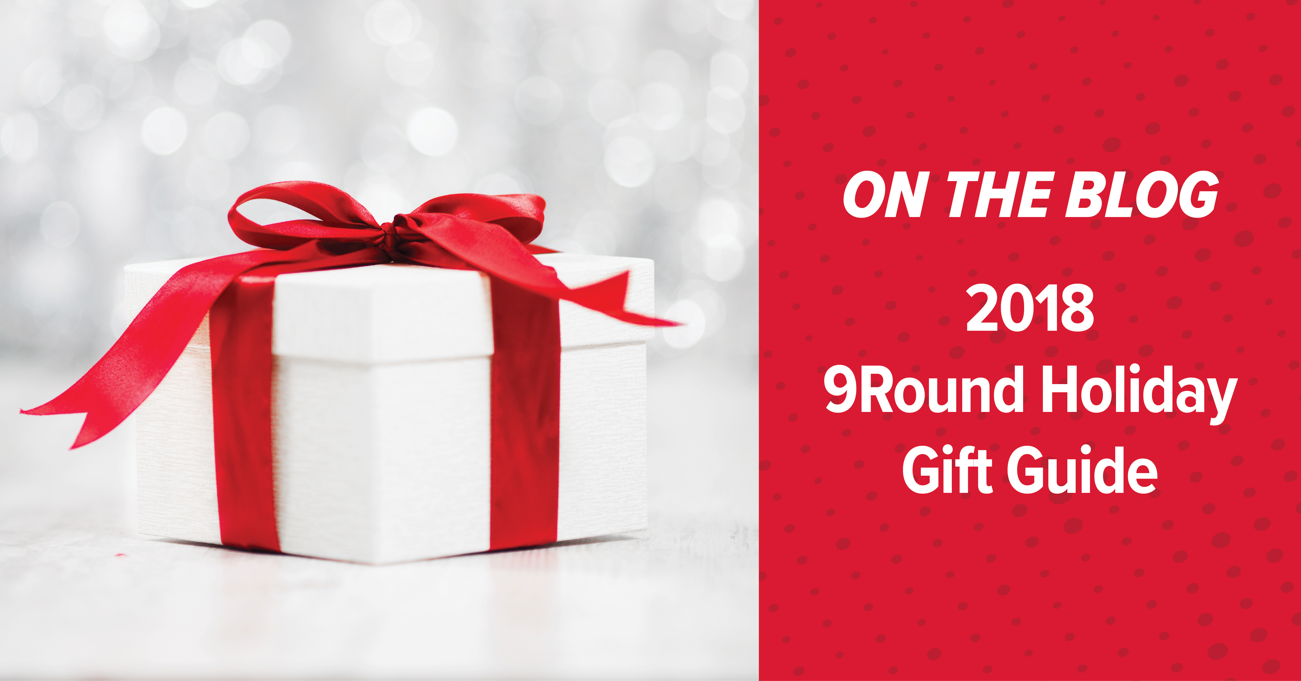 9Round's 2018 Holiday Gift Guide