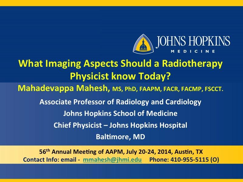 AAPM VL-Joint AAPM/SEFM/AMPR Educational Workshop on