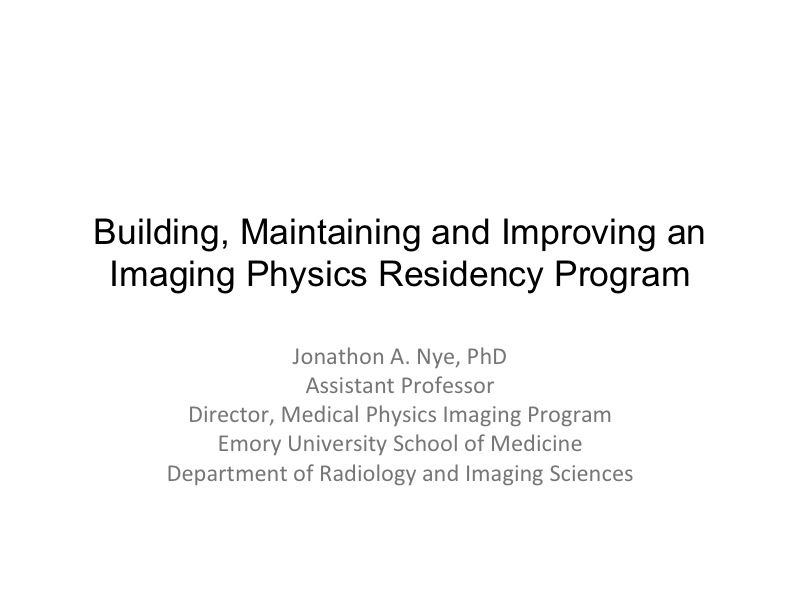 AAPM VL-Building, Maintaining and Improving Physics