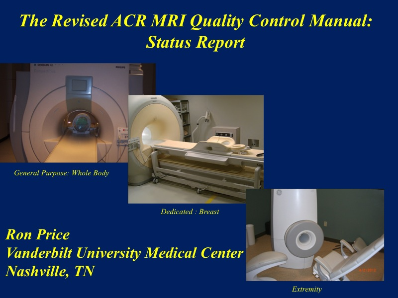 aapm vl mr safety the new mr acr qc manual rh aapm org acr mri quality control manual pdf acr quality control manual mri